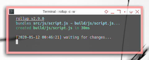 Rollup: Prepare: Running Rollpack in Terminal with Watch