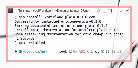 Jekyll: gem install ./oriclone-plain-0.1.0.gem